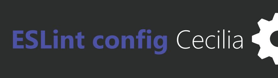 eslint-config-cecilia - npm